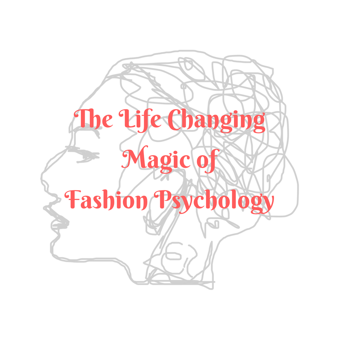 The Life Changing Magic of Fashion Psychology