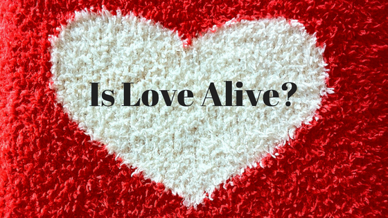 is love alive